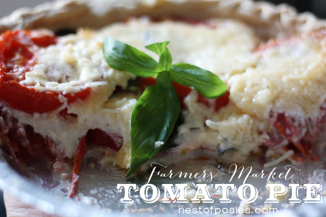 Tomato Pie - absolutely amazing!  Prep time less then 10 minutes!  via Nest of Posies