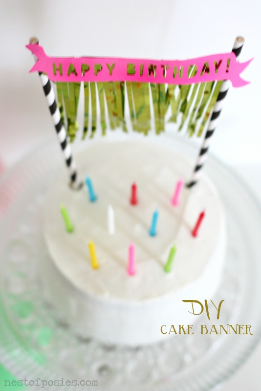 DIY Birthday Cake Banner with free Silhouette file via Nest of Posies
