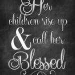Proverbs 31  Mother's Day Chalkboard Printable via Nest of Posies