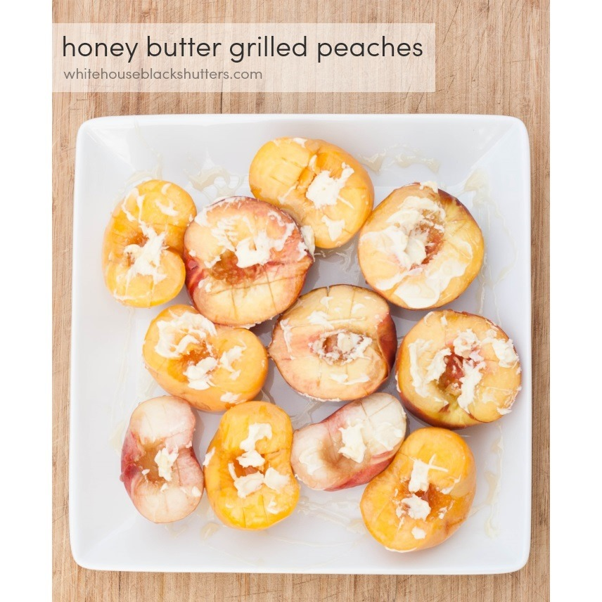 Honey Butter Grilled Peaches with Honey via White House Black Shutters