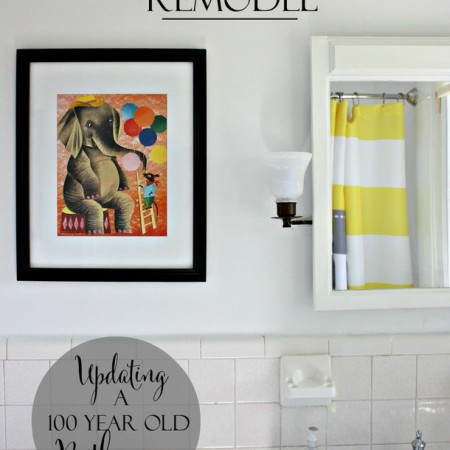 Kids' Bathroom Remodel - Updating a 100 year old Bathroom