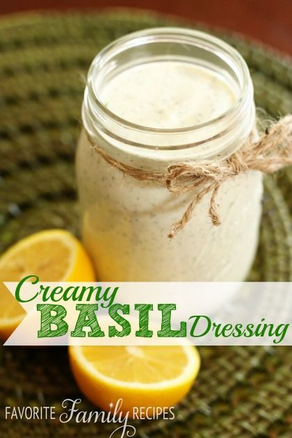 Creamy Basil Dressing from Favorite Family Recipes